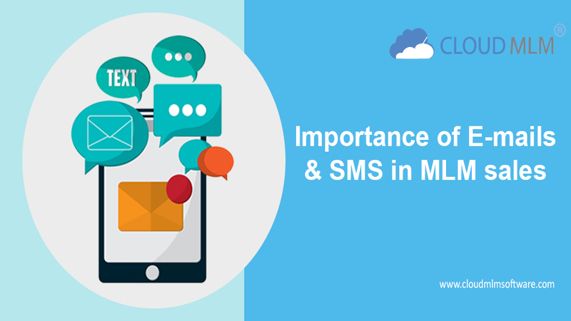 Importance of E-MAILS & SMS in MLM sales