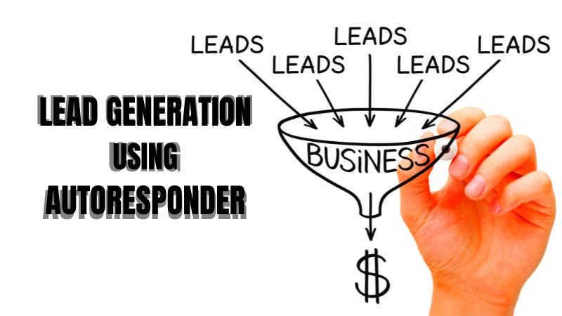 Lead Generation Using Autoresponder