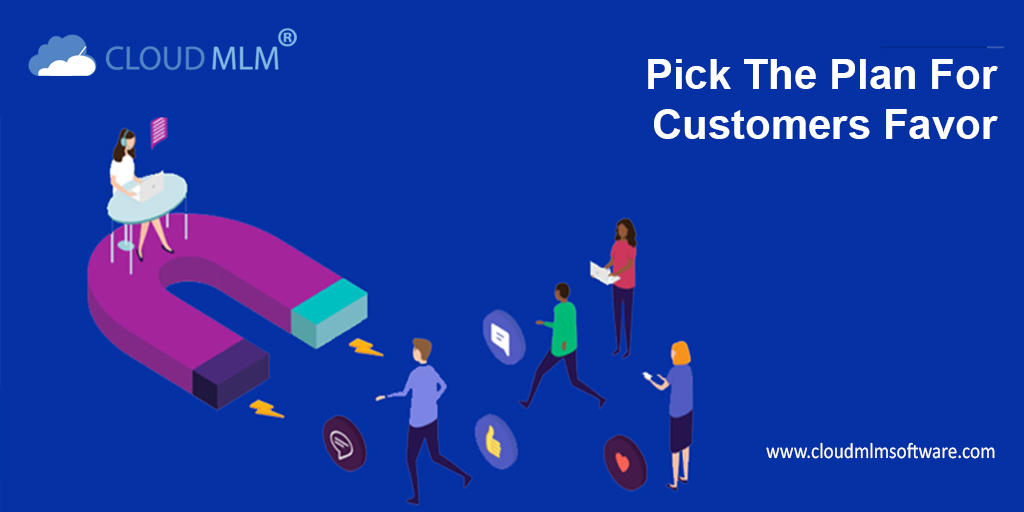 pick the plan for customers favor